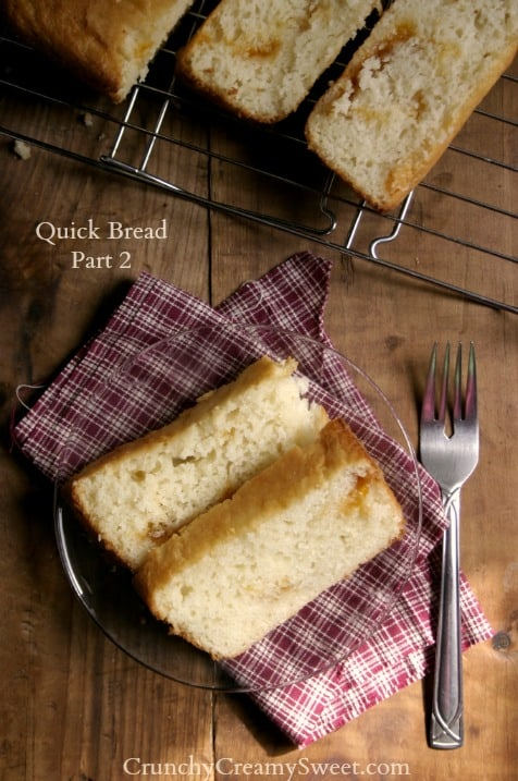 quick bread part 2 3 Quick Bread   Part 2 {flat top, regular loaf}