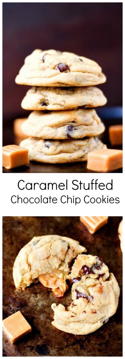Caramel Stuffed Chocolate Chip Cookies   your new favorite cookie  Caramel Stuffed Chocolate Chip Cookies