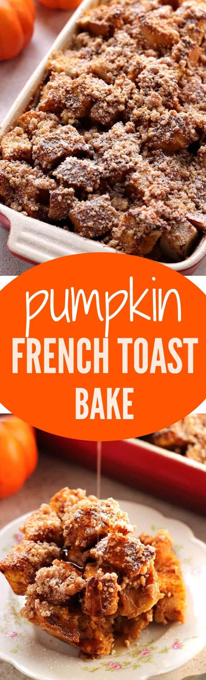 Pumpkin French Toast Bake - Crunchy Creamy Sweet