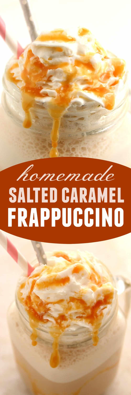 homemade frappe long Homemade Salted Caramel Frappuccino Recipe