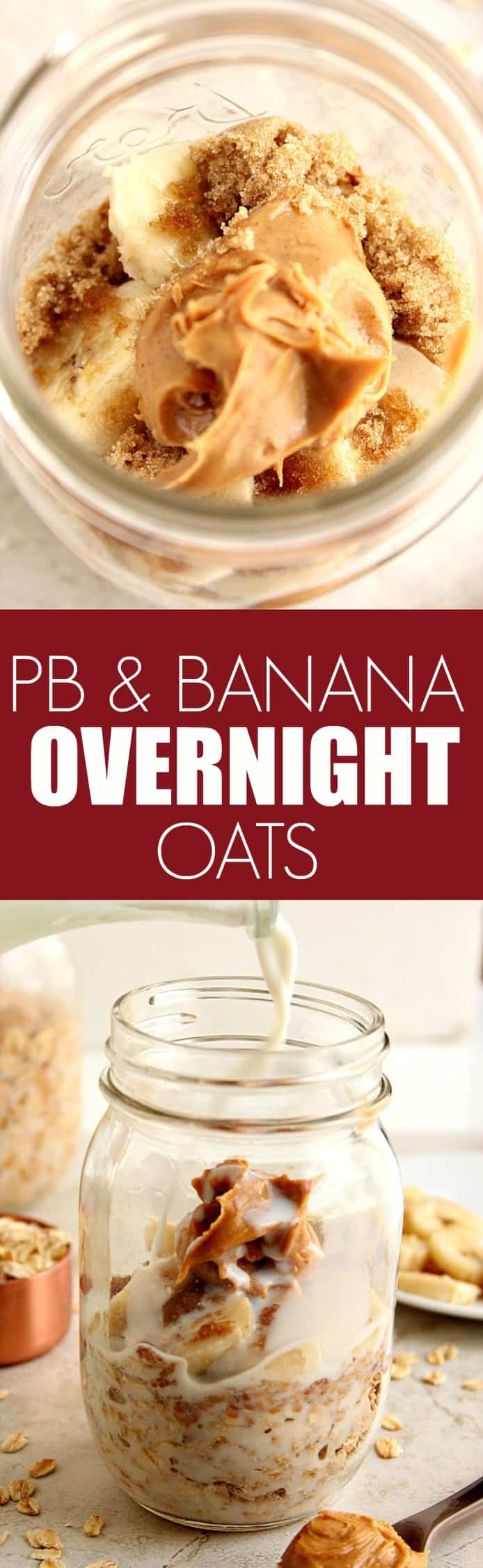 peanut butter banana overnight oats long Peanut Butter Banana Overnight Oats Recipe