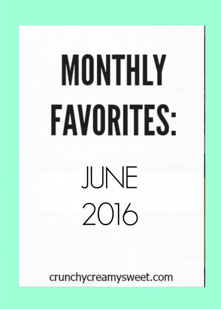monthly favorites june 2016 731x1024 Monthly Favorites: June 2016