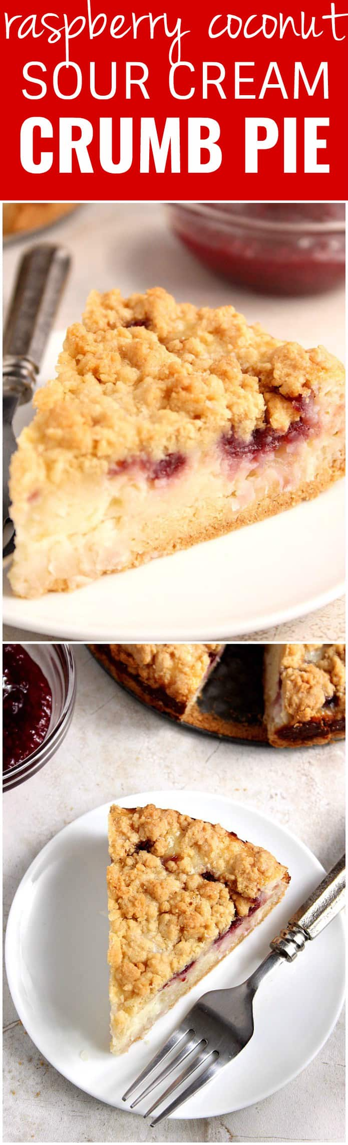 raspberry coconut sour cream crumb pie recipe long1 Raspberry Coconut Sour Cream Crumb Pie Recipe