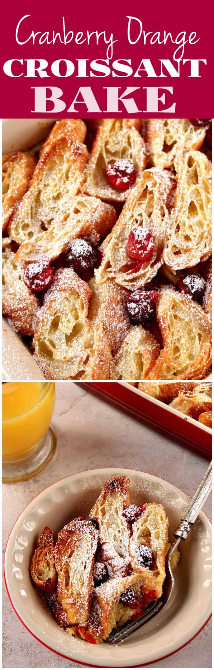 cranberry orange croissant bake recipe long1 Orange Cranberry Croissant Bake Recipe