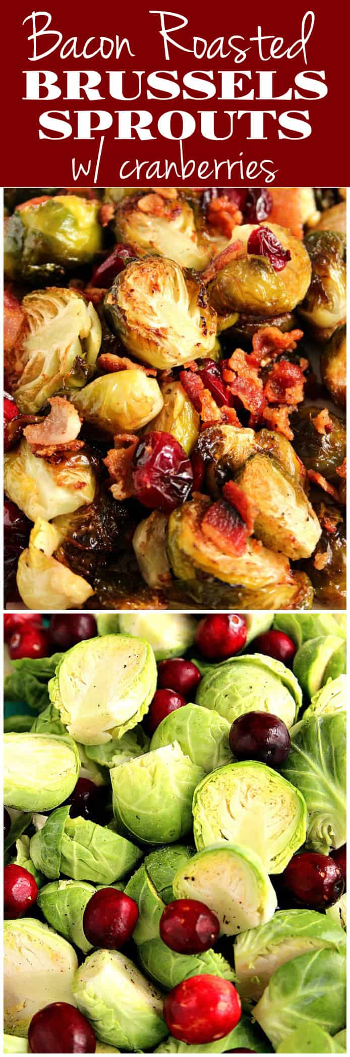 1roasted Brussels sprouts with bacon recipe long Bacon Roasted Brussels Sprouts with Cranberries Recipe
