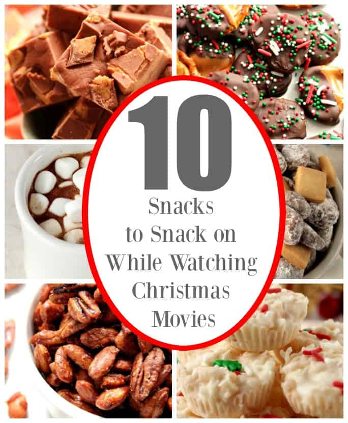 snacks for watching Christmas movies 10 Snacks to Snack on While Watching Christmas Movies