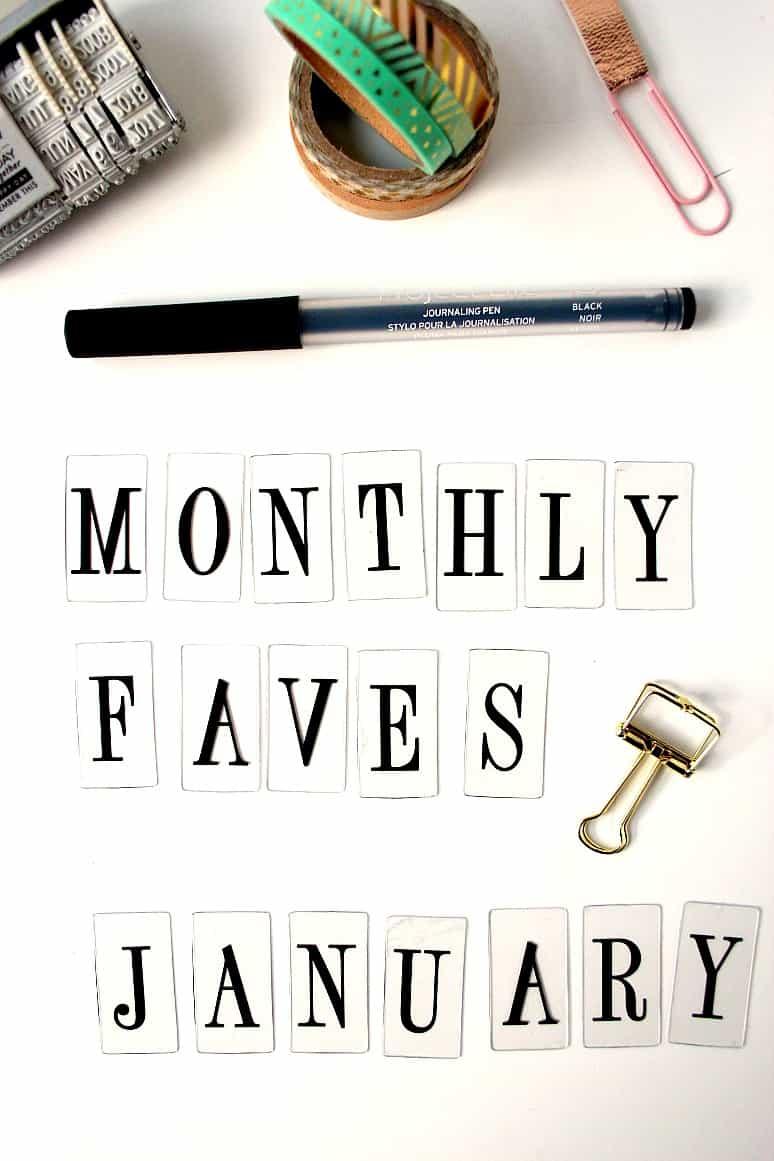 1monthly favorites jan 2 Monthly Favorites: January 2017
