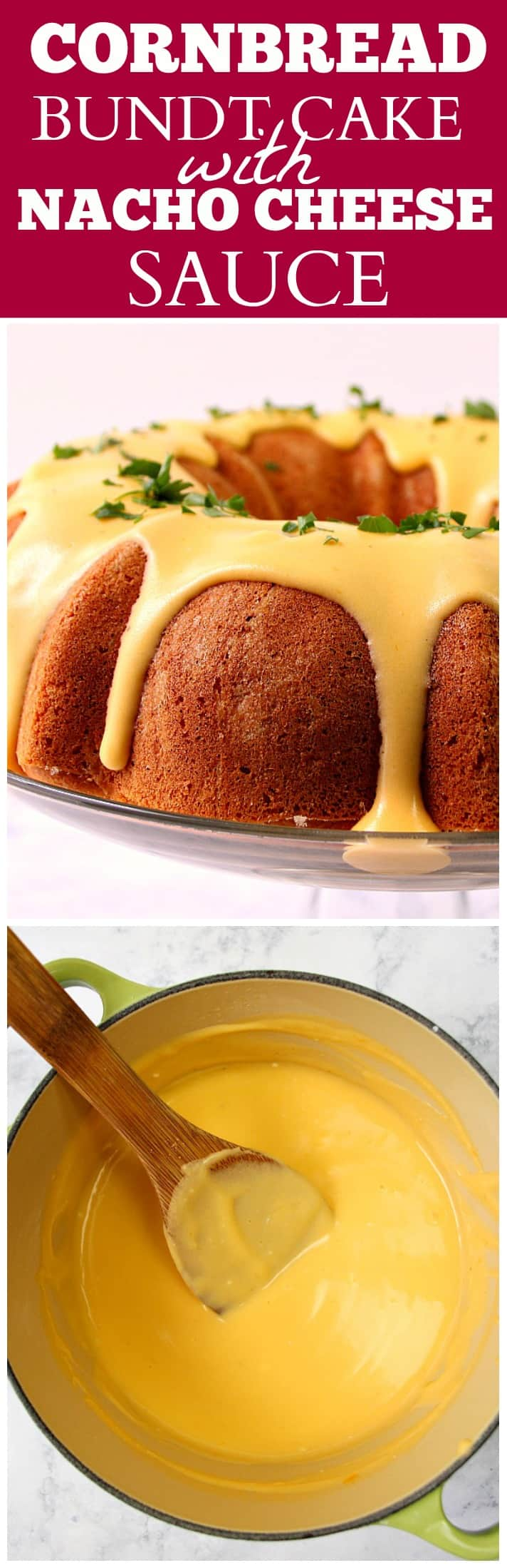 cornbread bundt cake with nacho cheese sauce recipe long Cornbread Bundt Cake with Nacho Cheese Sauce Recipe