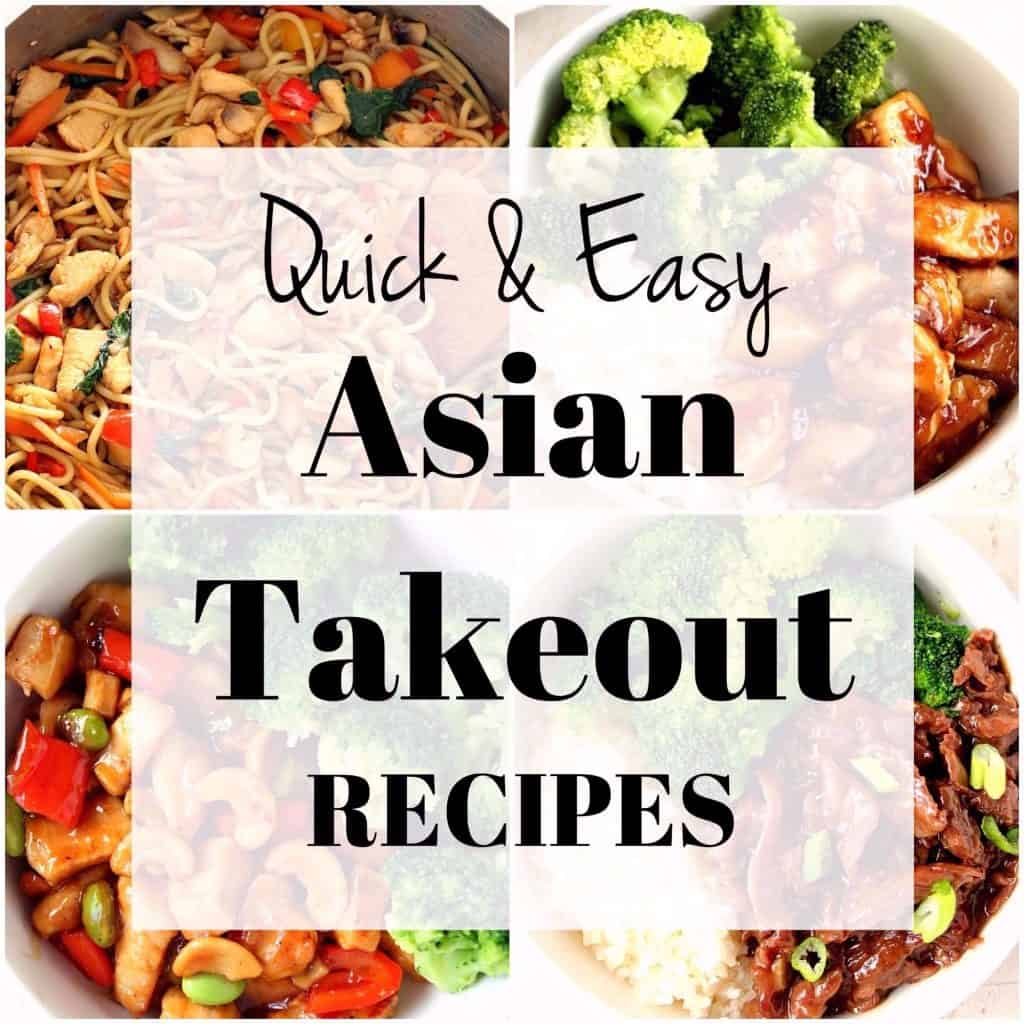 Easy Asian Dinner Recipes 2 1024x1024 Quick and Easy Asian Takeout Recipes