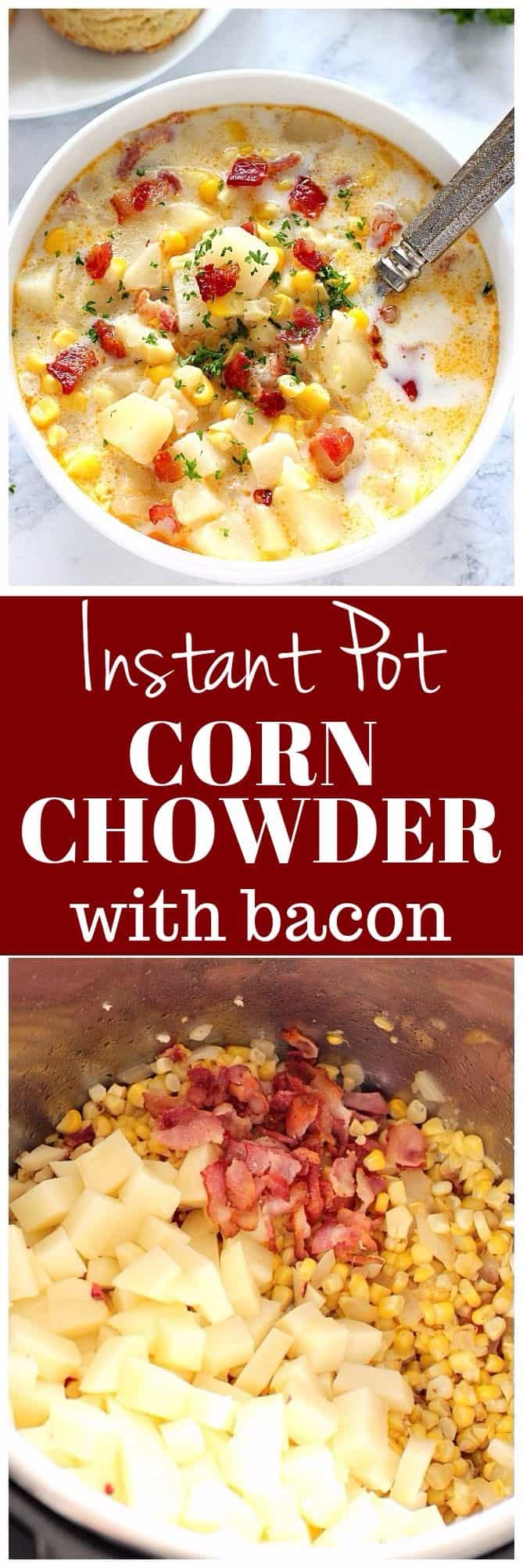 instant pot corn chowder with bacon recipe long Instant Pot Corn Chowder with Bacon Recipe