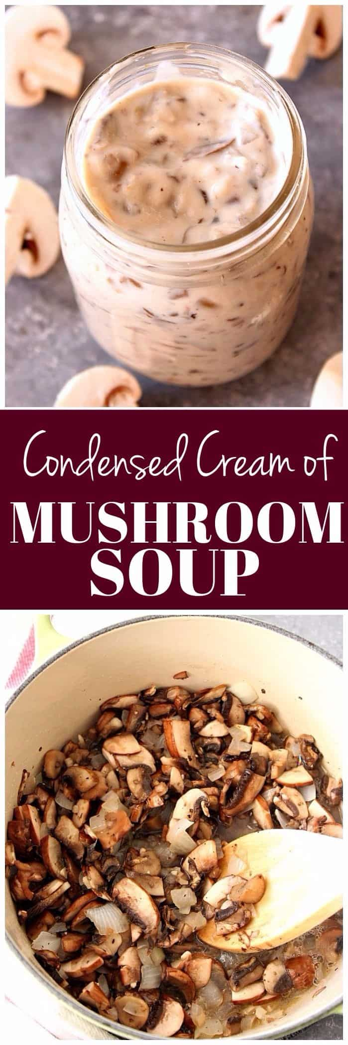 condensed cream of mushroom soup recipe long1 Homemade Condensed Cream of Mushroom Soup Recipe