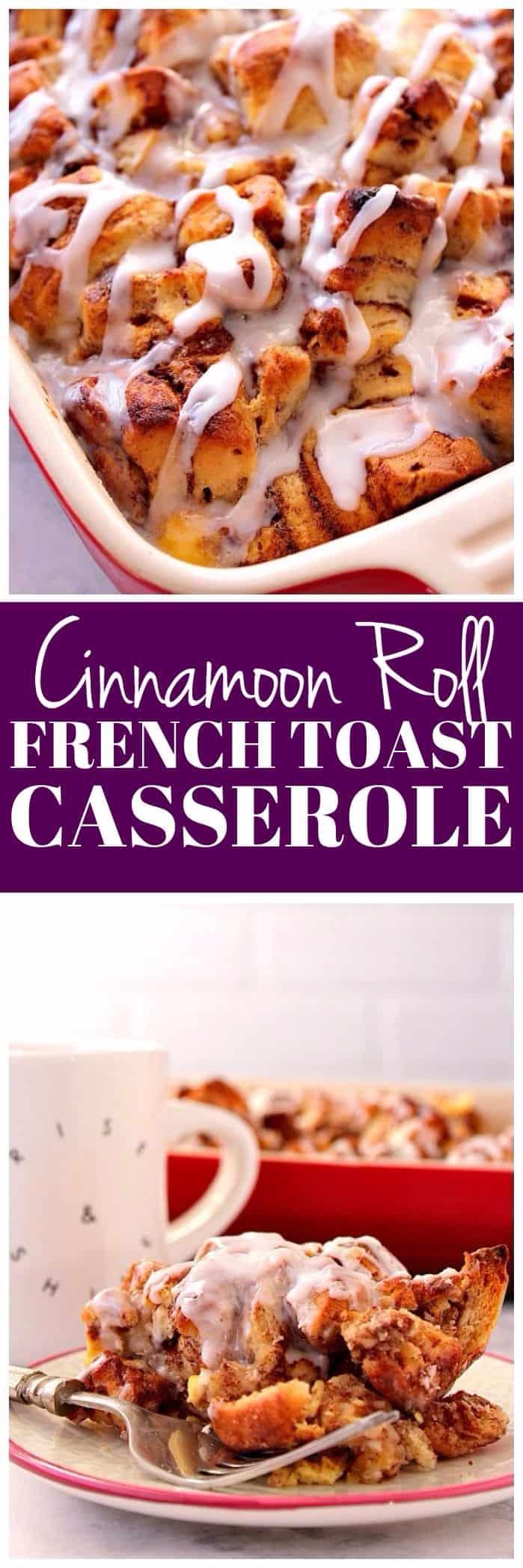 cinnamon roll French toast casserole recipe long1 Cinnamon Roll French Toast Casserole Recipe