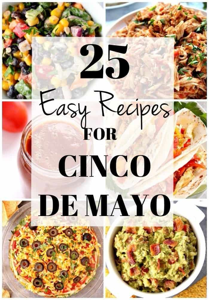 25 cinco de mayo recipes collage 25 Easy Recipes for Cinco de Mayo