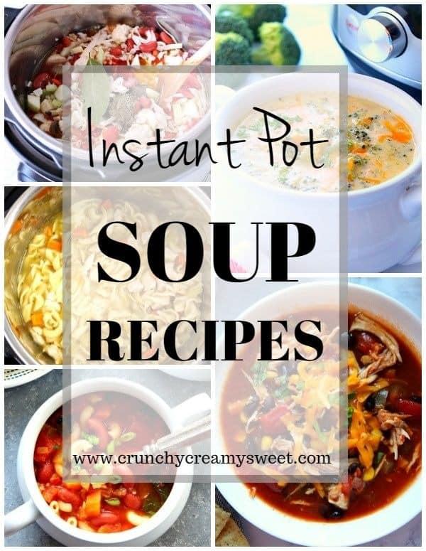 Instant Pot Soup Recipes collage 1 Instant Pot Soup Recipes