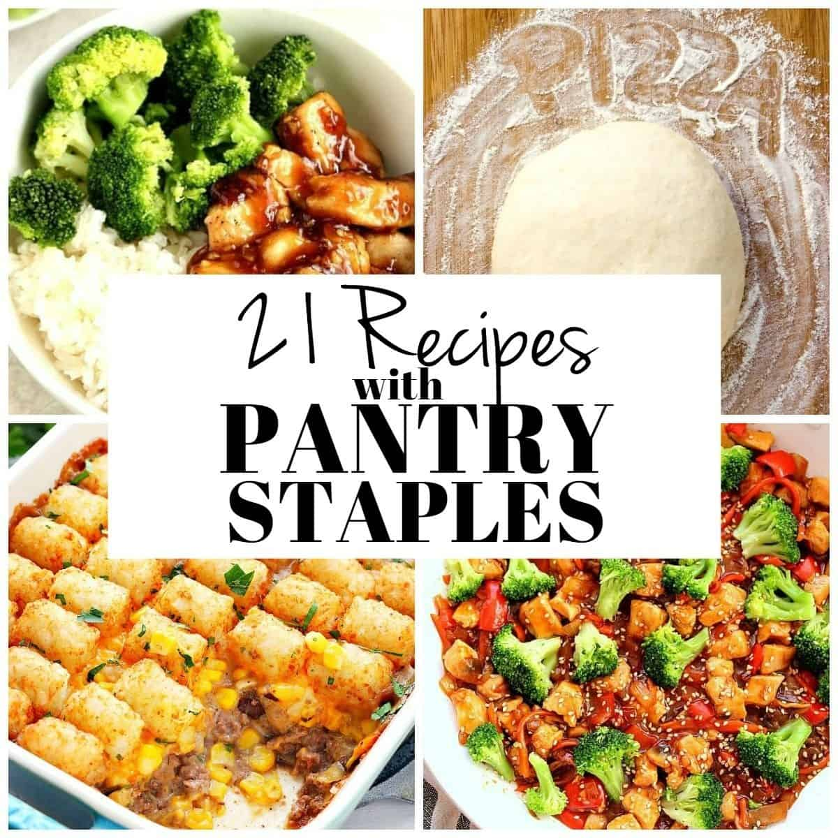 pantry recipes 1Collage 21 Pantry Recipes